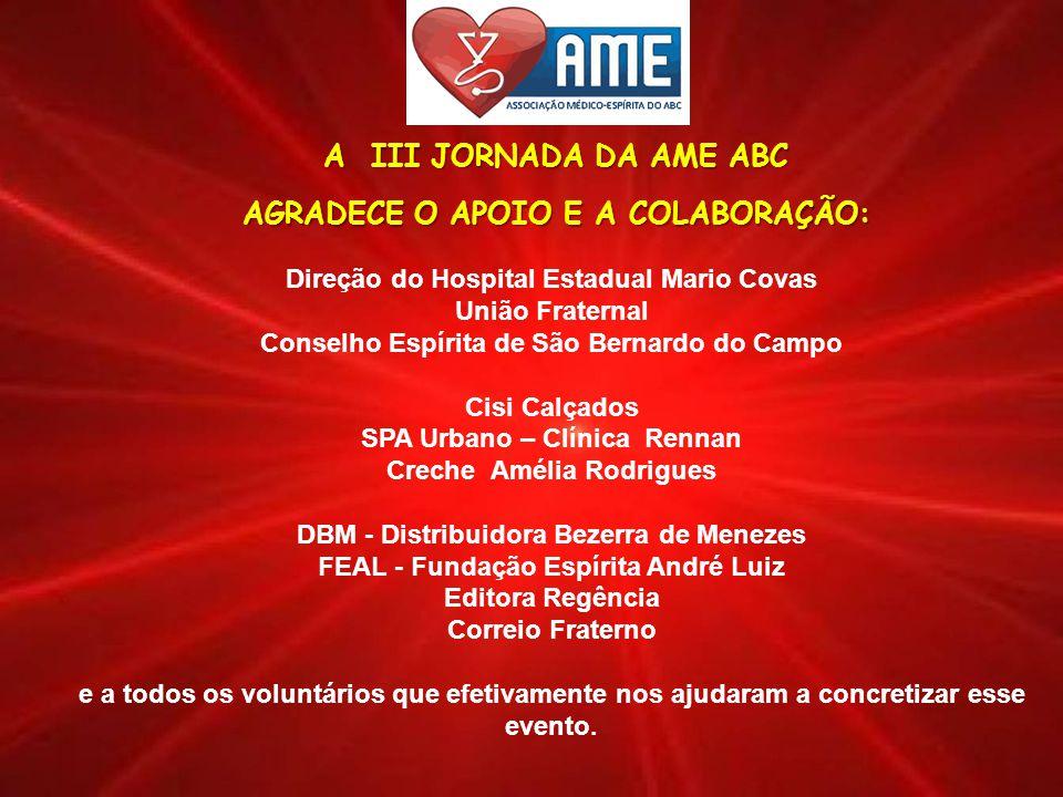 III JORNADA DA AME ABC visite nosso site www.ameabc.org.br música: Medieval imagens: diversos criação: Dra.