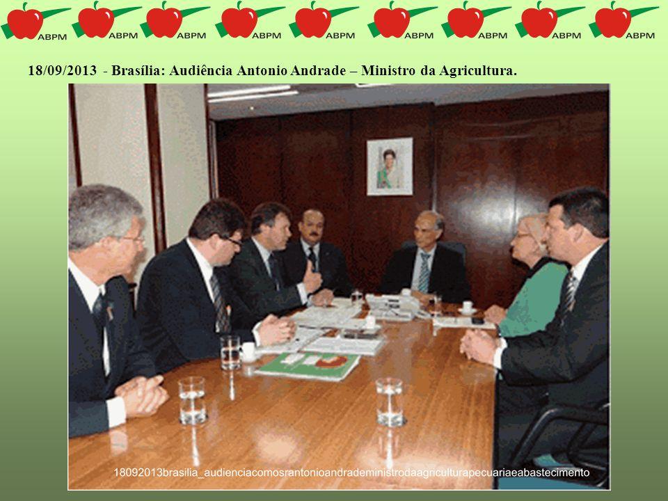 18/09/2013 - Brasília: Audiência Antonio Andrade – Ministro da Agricultura.