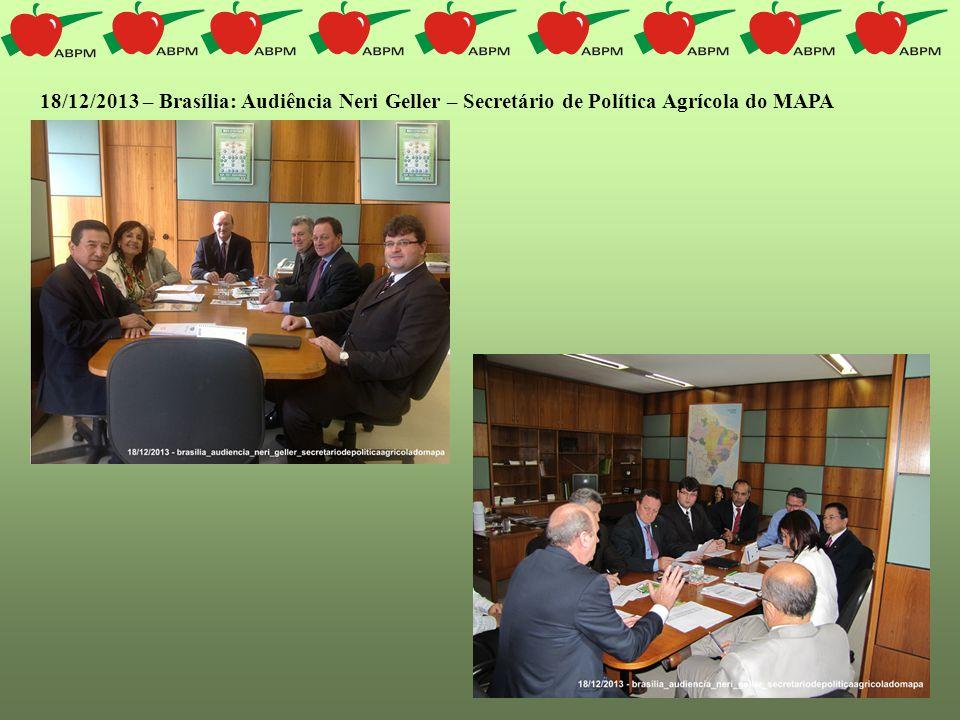 18/12/2013 – Brasília: Audiência Neri Geller – Secretário de Política Agrícola do MAPA