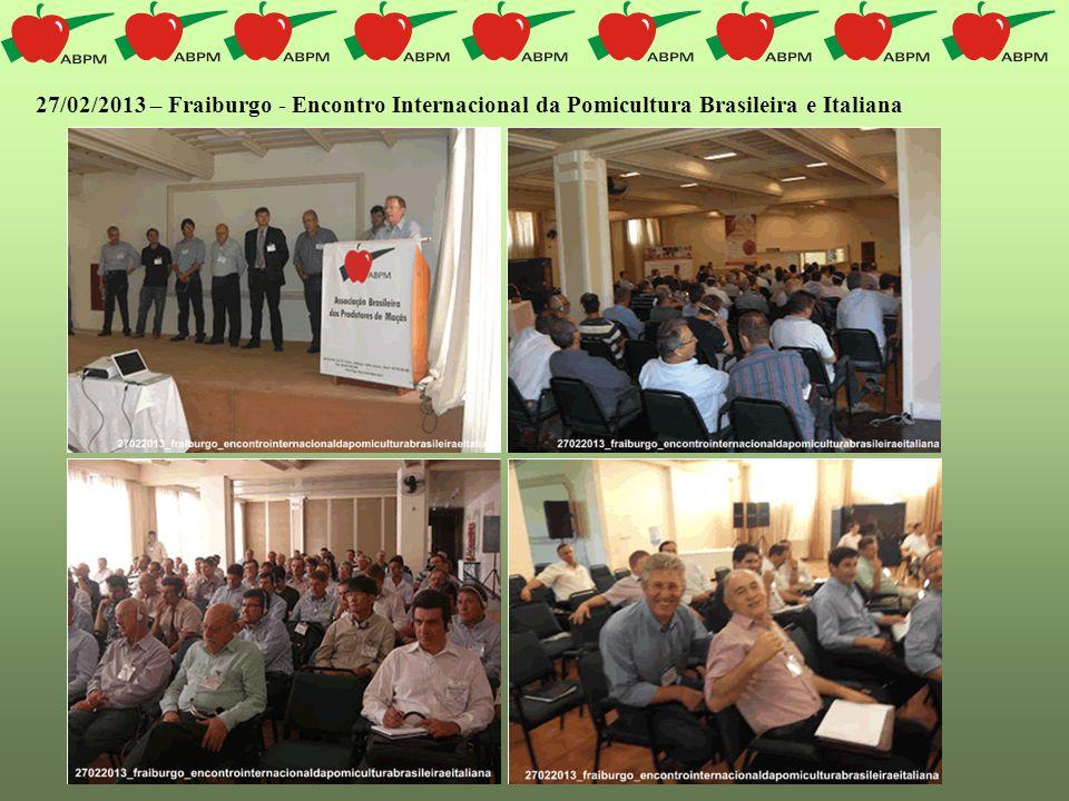 27/02/2013 – Fraiburgo - Encontro Internacional da Pomicultura Brasileira e Italiana