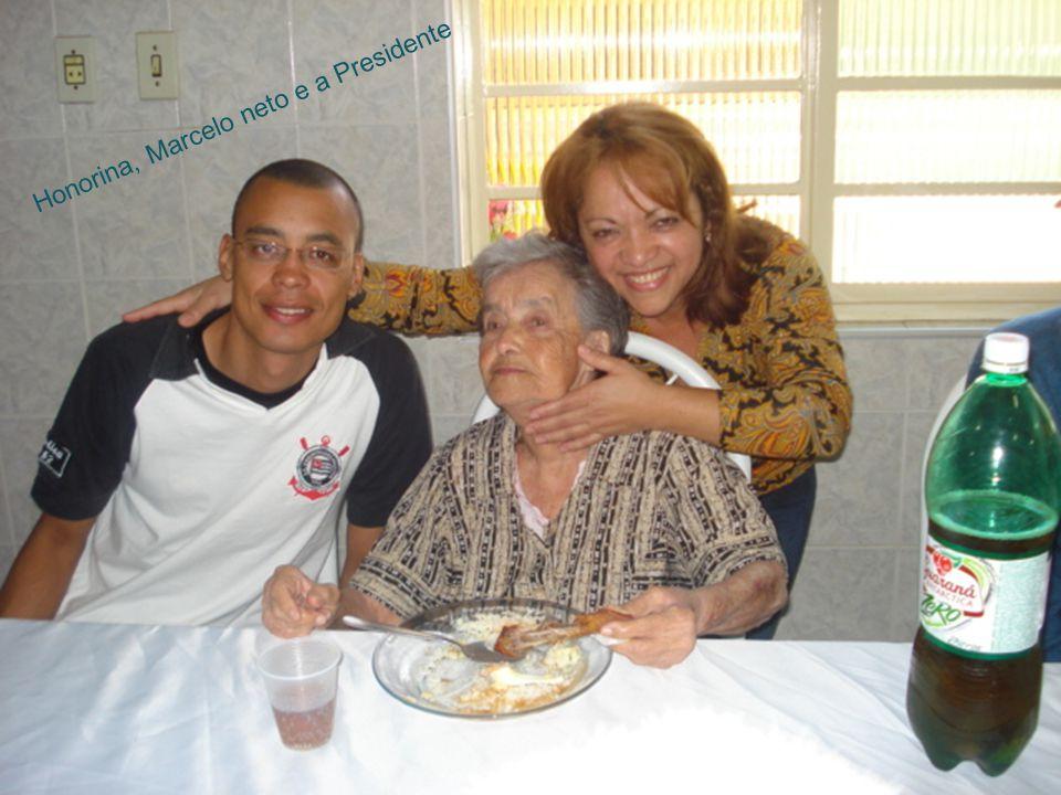Honorina, Marcelo neto e a Presidente