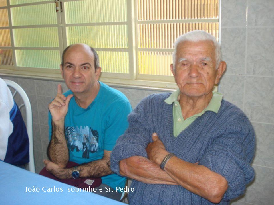 João Carlos sobrinho e Sr. Pedro