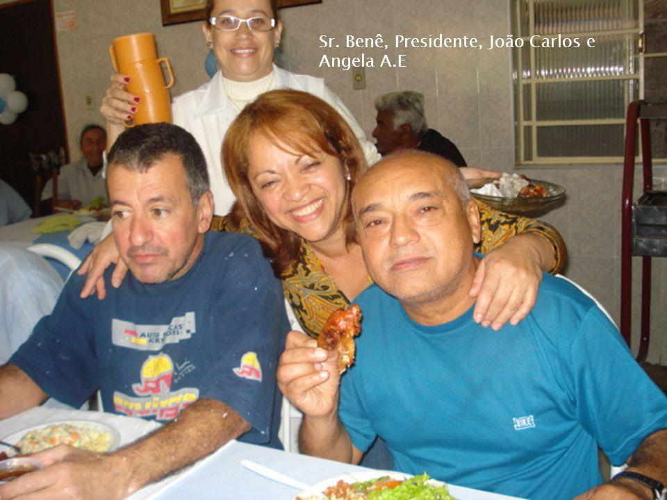 Sr. Benê, Presidente, João Carlos e Angela A.E