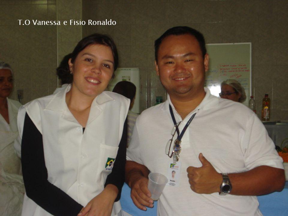 T.O Vanessa e Fisio Ronaldo