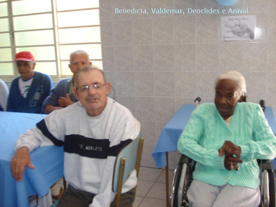 Benedicta, Valdemar, Deoclides e Anival