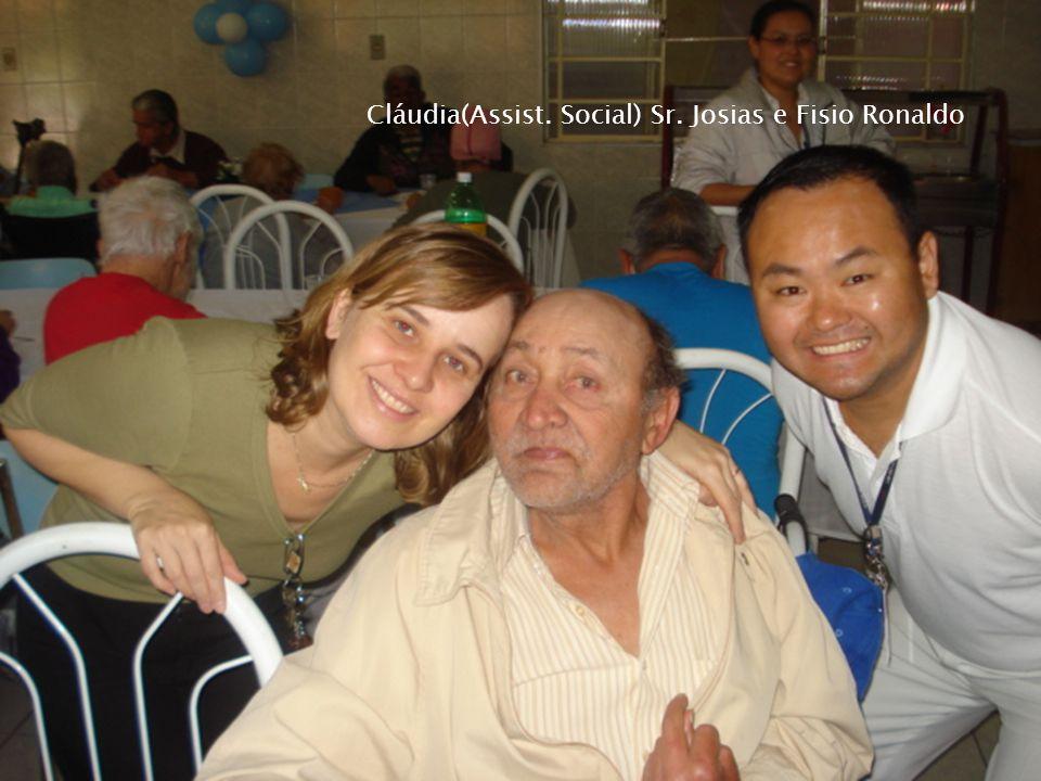 Cláudia(Assist. Social) Sr. Josias e Fisio Ronaldo