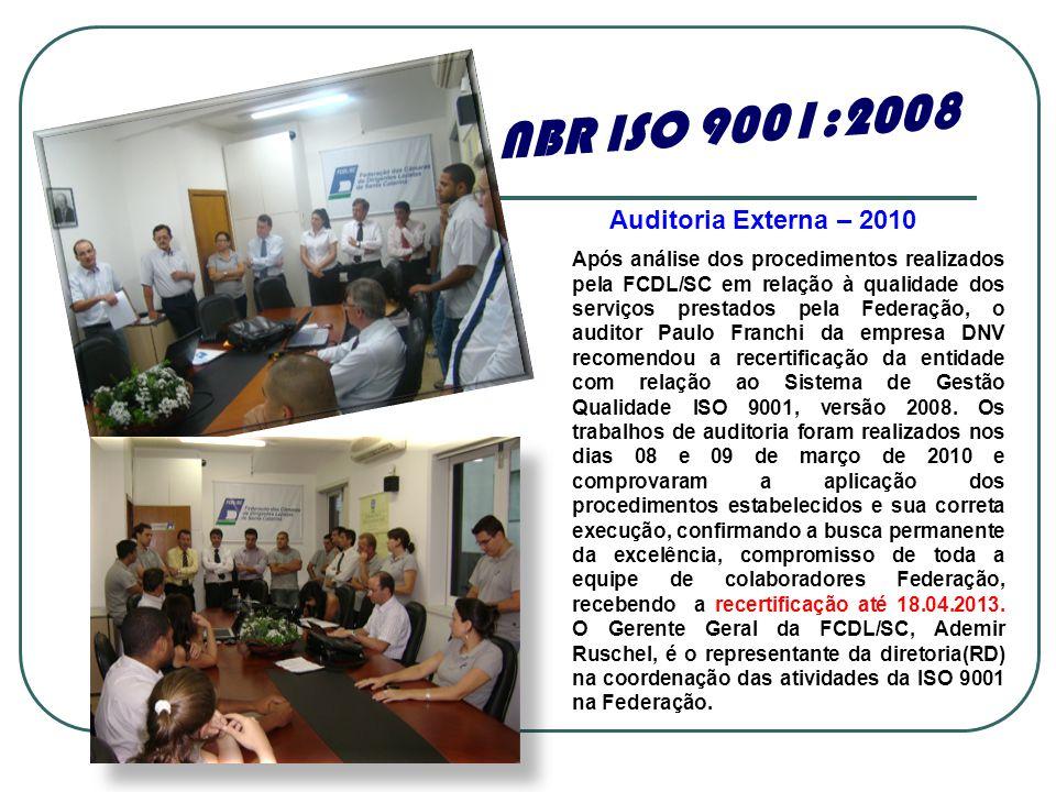 Após análise dos procedimentos realizados pela FCDL/SC em relação à qualidade dos serviços prestados pela Federação, o auditor Paulo Franchi da empres