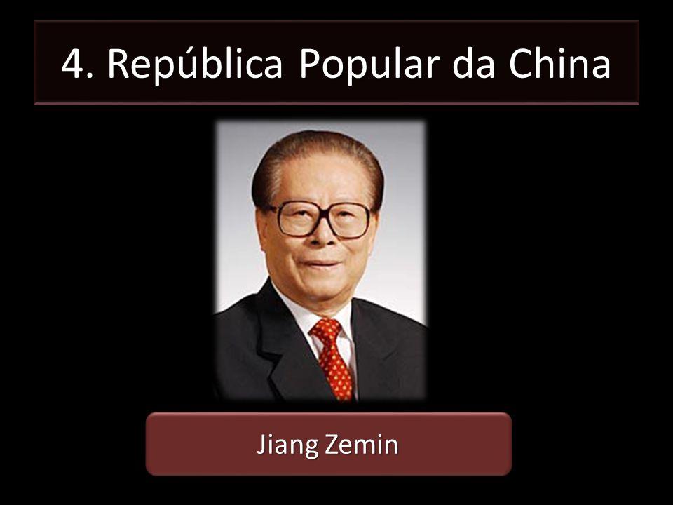 4. República Popular da China Jiang Zemin