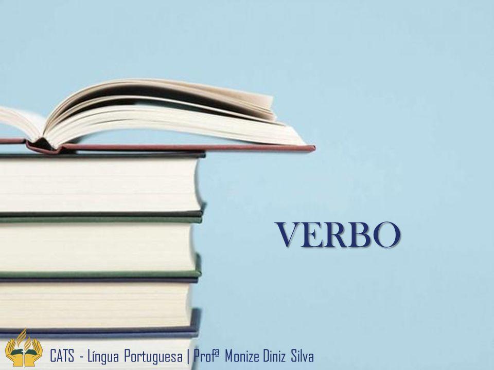 VERBO CATS - Língua Portuguesa   Profª Monize Diniz Silva