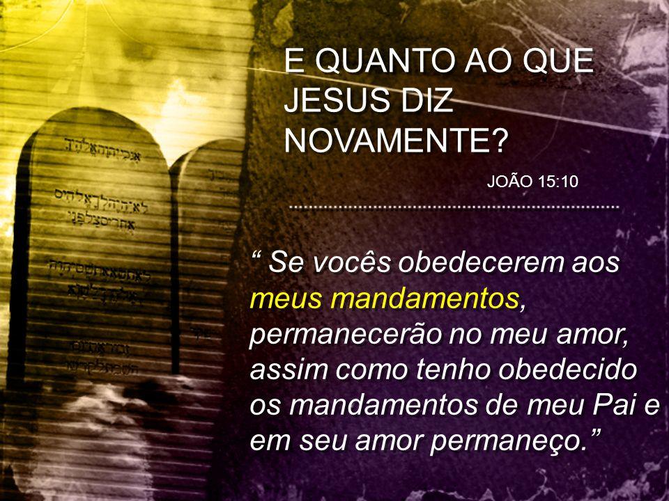 O QUE JESUS ESPERA DOS SEUS SEGUIDORES.