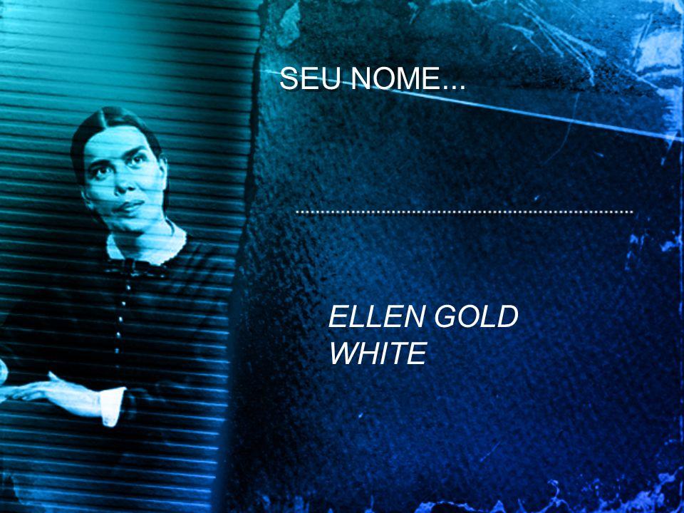 ELLEN GOLD WHITE
