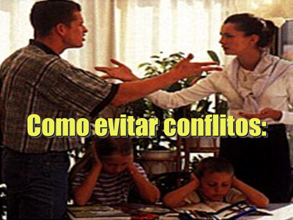1 Como evitar conflitos: