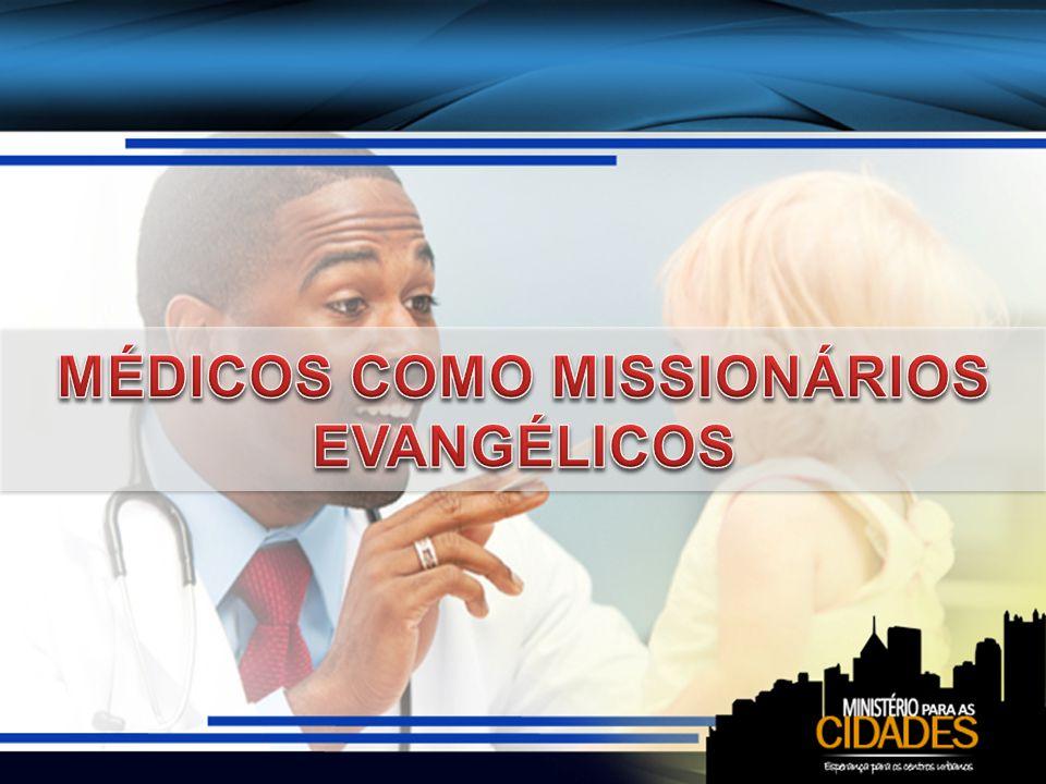 Os médicos simbolizam o ministério evangélico O trabalho por Ele concedido aos nossos médicos deveria simbolizar perante o mundo o ministério do evangelho através de obra médico-missionária (T6, p.