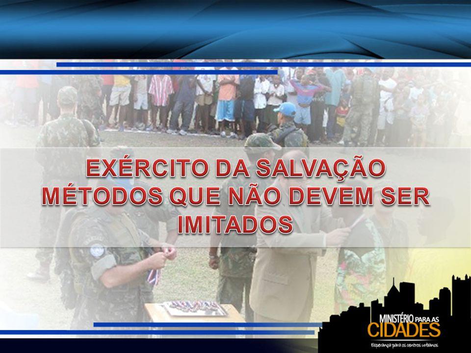 Embora a obra do exército da salvação não seja a nossa, não devemos condená-los Mas a obra que os adventistas do sétimo dia devem fazer foi claramente indicada pelo Senhor.