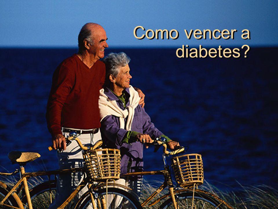 Como vencer a diabetes?