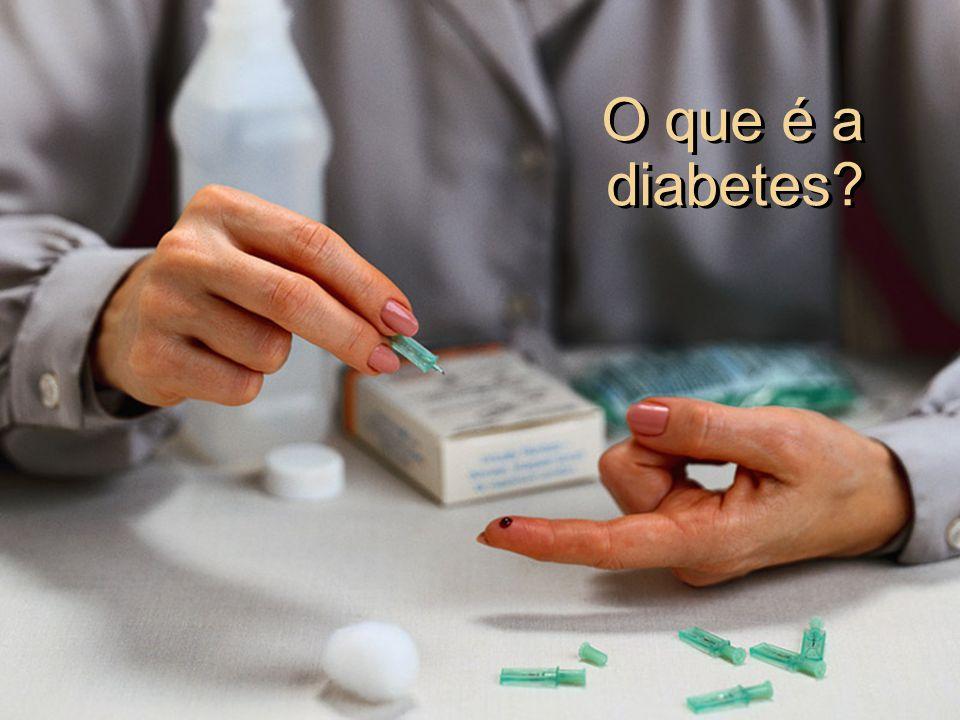 O que é a diabetes?