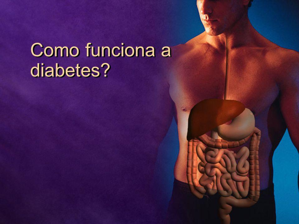 Como funciona a diabetes?