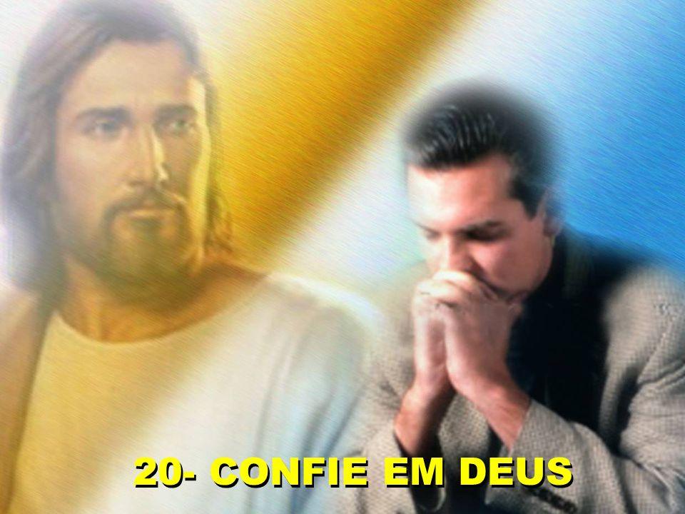 20- CONFIE EM DEUS