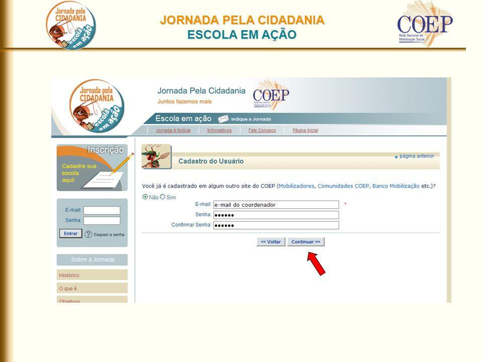JORNADA PELA CIDADANIA ESCOLA EM AÇÃO Tela do coordenador incluído