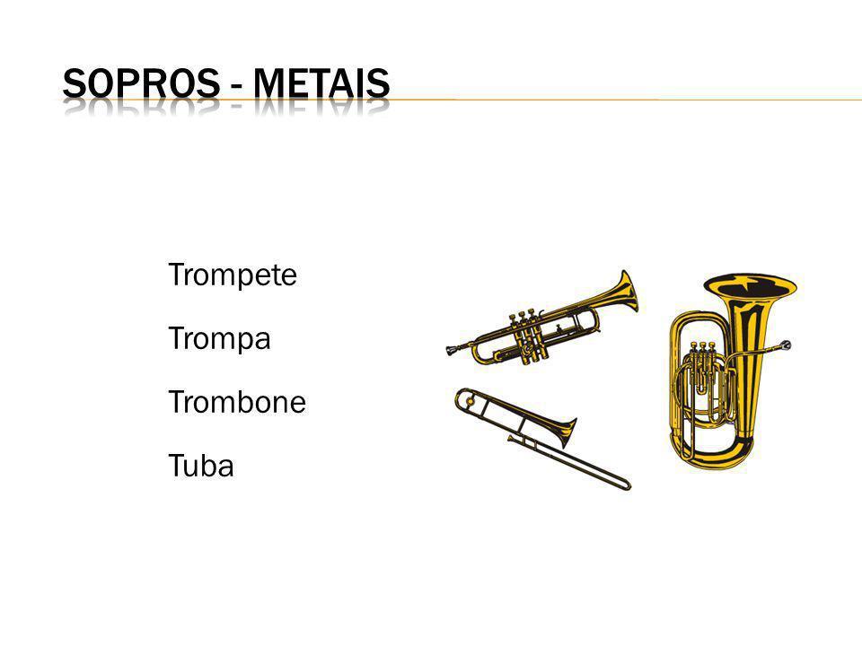 Trompete Trompa Trombone Tuba