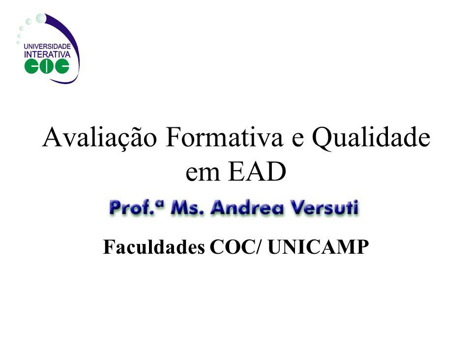 Avaliação Formativa e Qualidade em EAD Faculdades COC/ UNICAMP