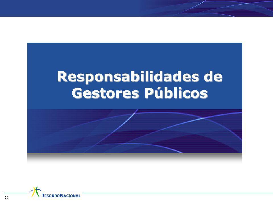 Responsabilidades de Gestores Públicos 28