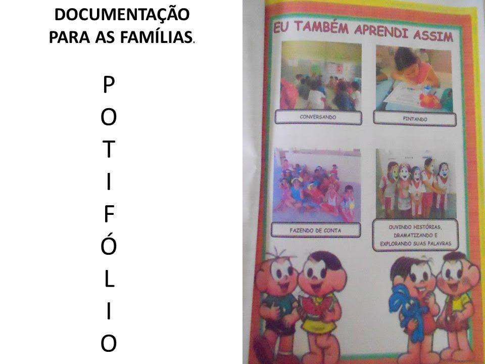 POTIFÓLIOPOTIFÓLIO DOCUMENTAÇÃO PARA AS FAMÍLIAS.