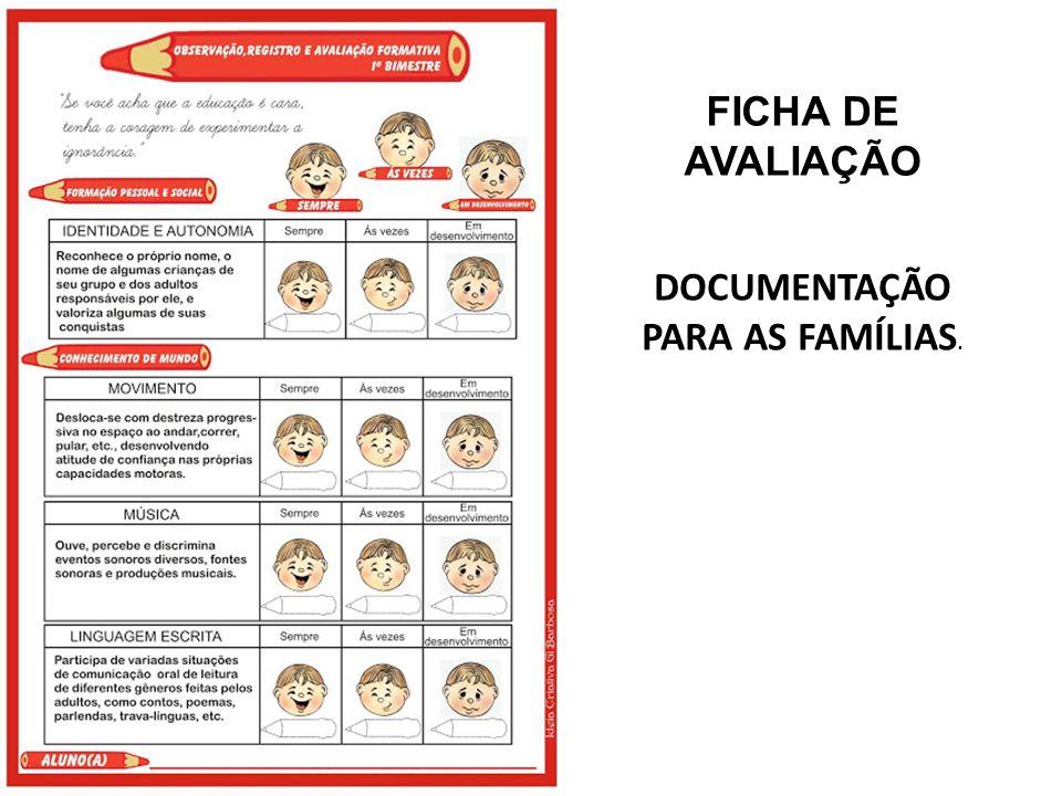 FICHA DE AVALIAÇÃO DOCUMENTAÇÃO PARA AS FAMÍLIAS.