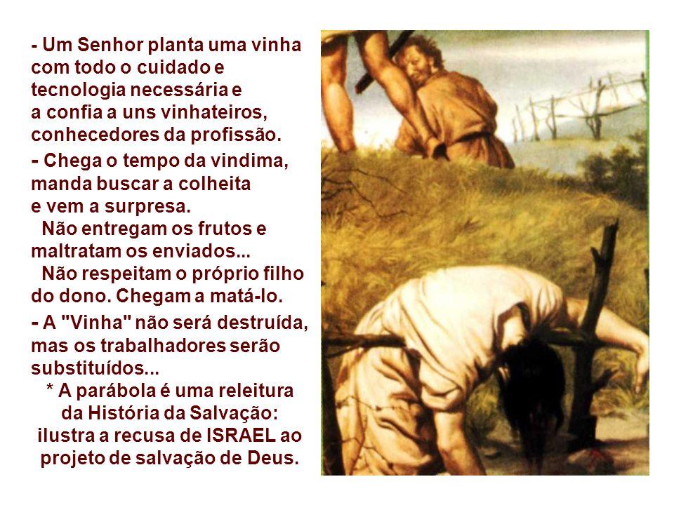 Na 2ª Leitura, Paulo apresenta virtudes concretas, que os cristãos devem cultivar na própria Vinha. São esses os frutos que Deus espera da sua