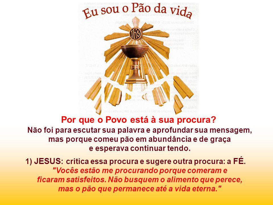 No Evangelho Jesus se apresenta como o