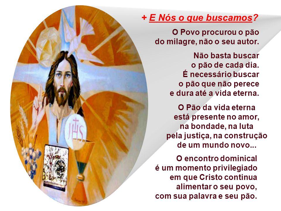 Jesus, constrangido, esclarece: