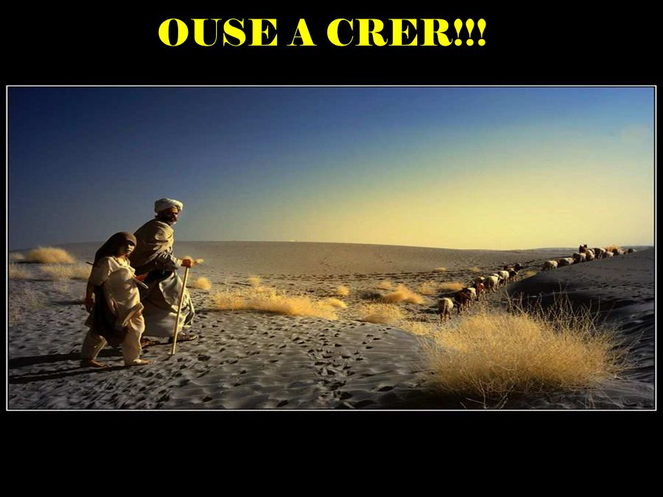 OUSE A CRER!!!