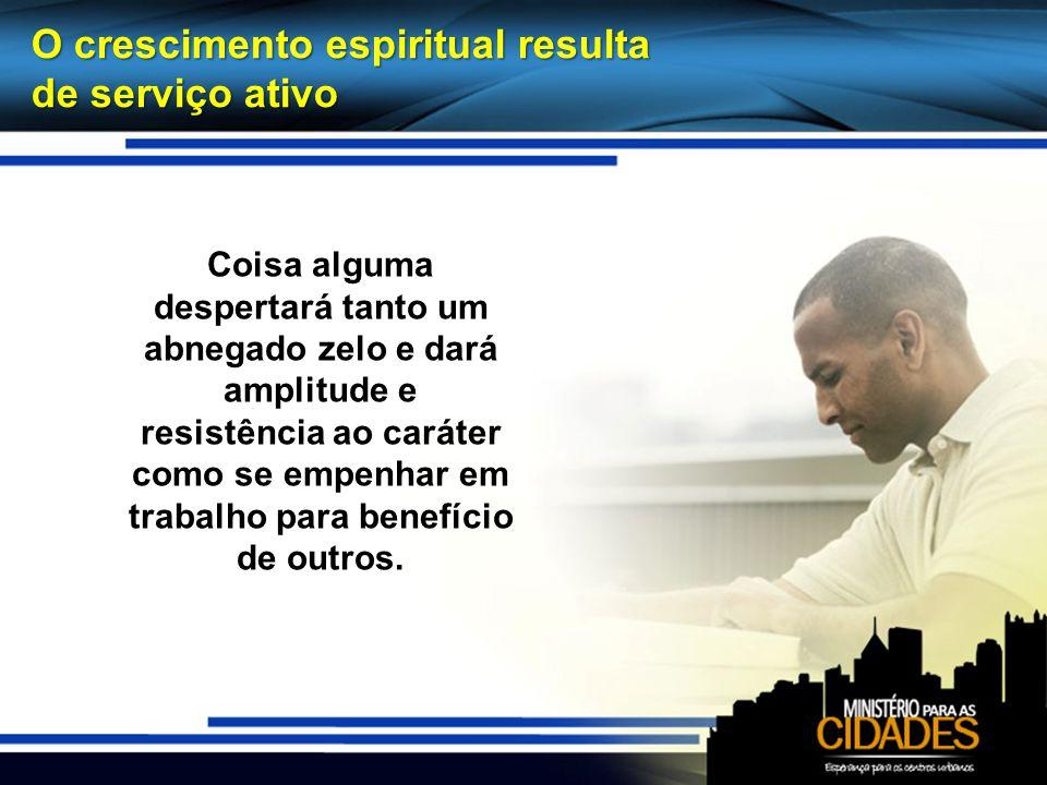 Jovens obreiros frívolos denigrem os esforços missionários Não são necessárias semanas ou meses para ler o caráter de muitos dos obreiros.