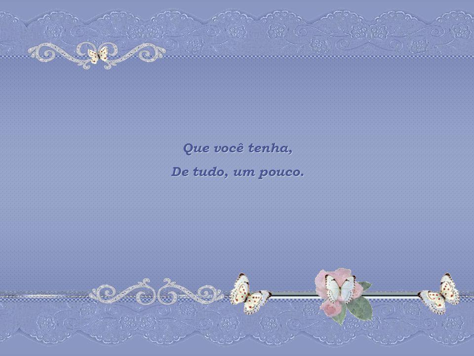DE TUDO... UM POUCO... Lisiê Silva DE TUDO... UM POUCO... Lisiê Silva DE TUDO... UM POUCO... Lisiê Silva DE TUDO... UM POUCO... Lisiê Silva