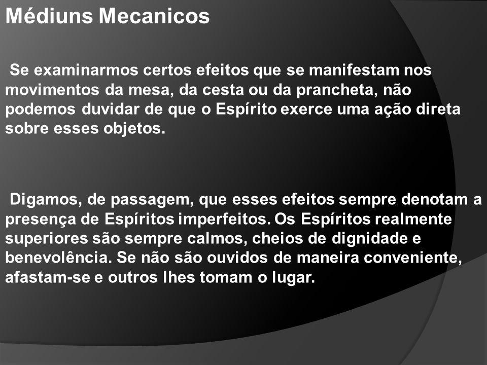 Cap.XVI Dos Médiuns Especiais Aptidões especiais dos médiuns.