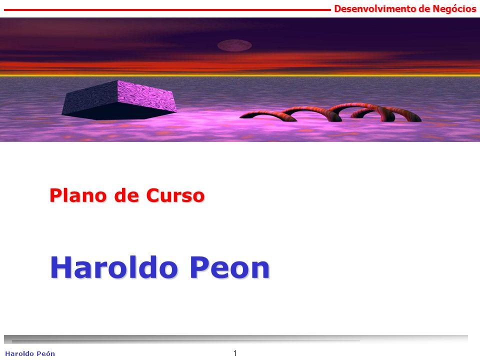 Desenvolvimento de Negócios Haroldo Peón 1 Plano de Curso Haroldo Peon