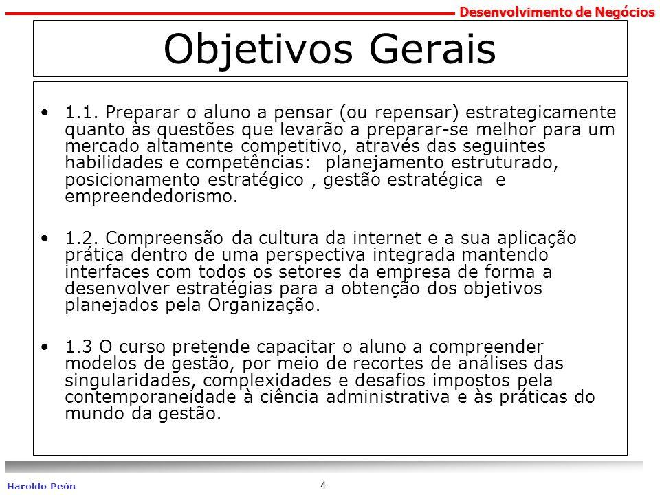 Desenvolvimento de Negócios Haroldo Peón 5 Objetivos Específicos 2.1.