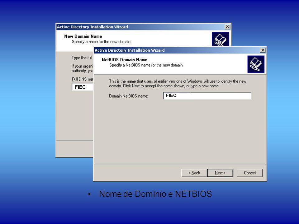 Nome de Domínio e NETBIOS FIEC
