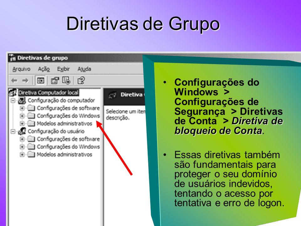 Diretiva de bloqueio de ContaConfigurações do Windows > Configurações de Segurança > Diretivas de Conta > Diretiva de bloqueio de Conta.
