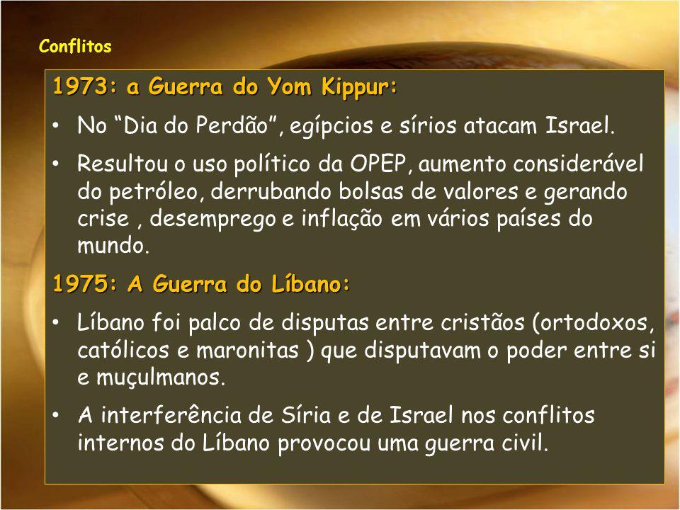 1973: a Guerra do Yom Kippur: No Dia do Perdão, egípcios e sírios atacam Israel. Resultou o uso político da OPEP, aumento considerável do petróleo, de