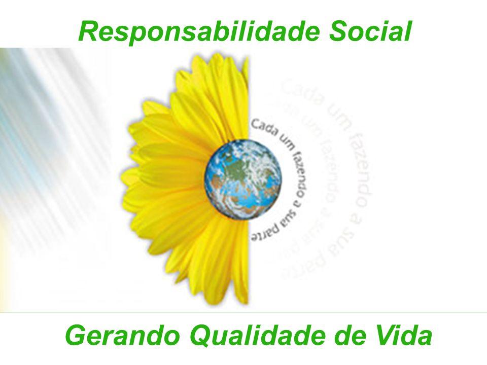 Responsabilidade Social Gerando Qualidade de Vida