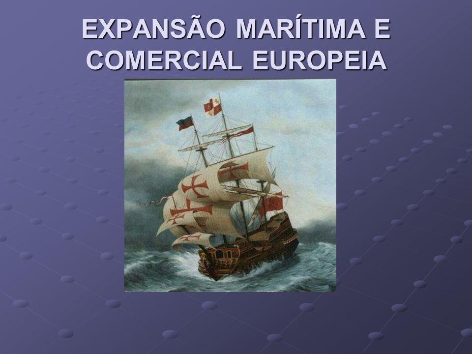 EUROPA DO SÉCULO XIV GRAVE CRISE ECONÔMICA FOME, CARÊNCIA DE METAIS PRECIO- SOS PARA CUNHAR MOEDAS, ALTO ÍNDICE DEMOGRÁFICO URBANO E REDUZIDA POSSIBILIDADE DE EXPANSÃO COMERCIAL AMEAÇAVAM A SOBREVIVÊNCIA E OS LUCROS DOS COMERCIANTES ( BURGUESIA )