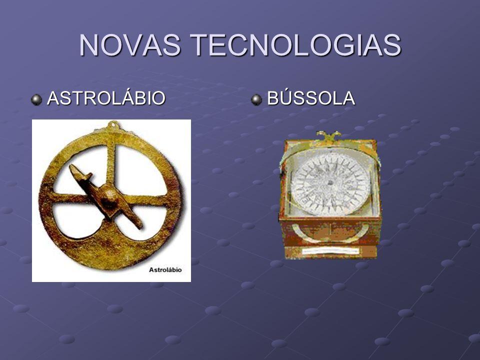 NOVAS TECNOLOGIAS ASTROLÁBIOBÚSSOLA