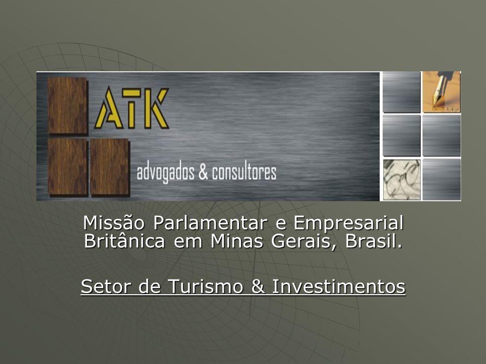 Missão Parlamentar e Empresarial Britânica em Minas Gerais, Brasil. Setor de Turismo & Investimentos