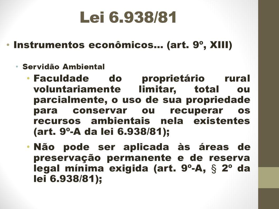 Lei 6.938/81 Instrumentos econômicos… (art.