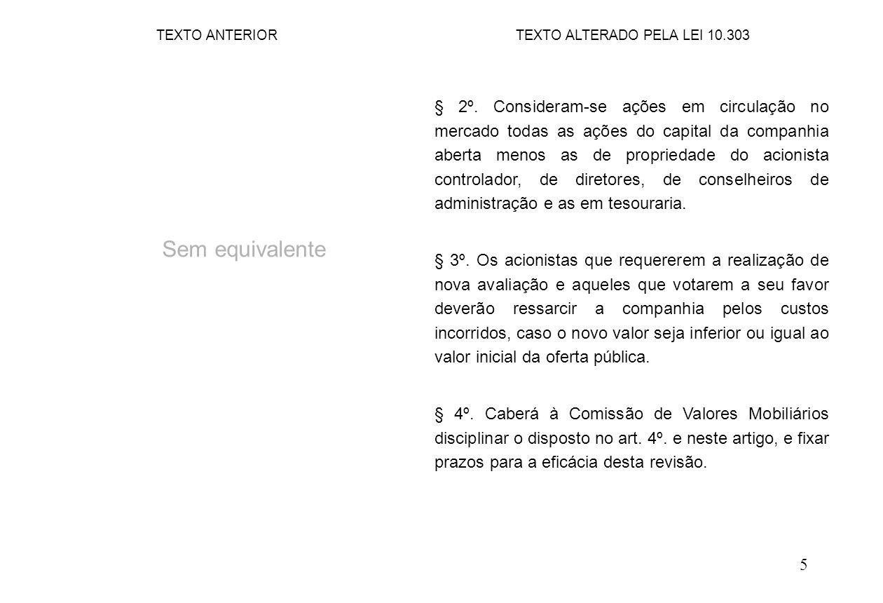 6 Art.15. (...) § 2º.
