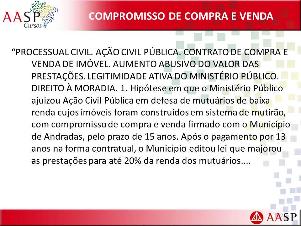 COMPROMISSO DE COMPRA E VENDA PROCESSUAL CIVIL.AÇÃO CIVIL PÚBLICA.