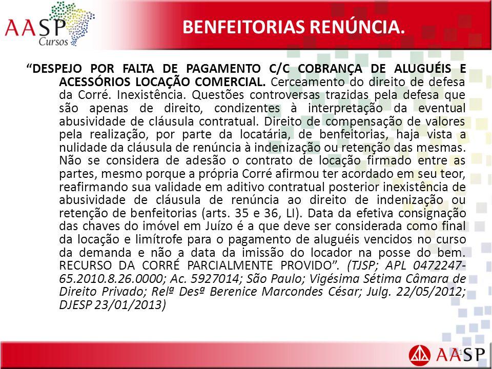 BENFEITORIAS RENÚNCIA.