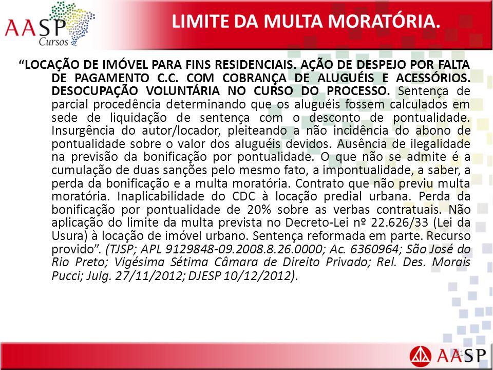 LIMITE DA MULTA MORATÓRIA.LOCAÇÃO DE IMÓVEL PARA FINS RESIDENCIAIS.