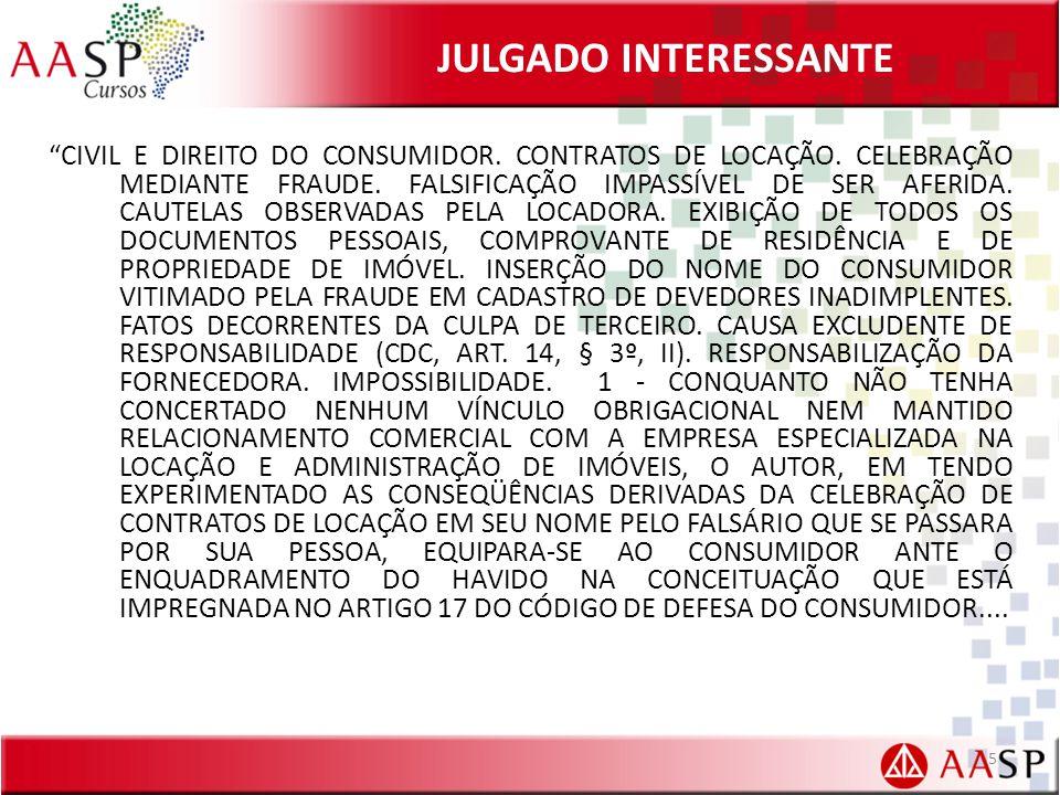 JULGADO INTERESSANTE CIVIL E DIREITO DO CONSUMIDOR.